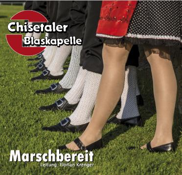 Chisetaler-Blaskapelle-Marschbereit